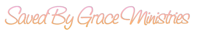 Saved By Grace Ministries